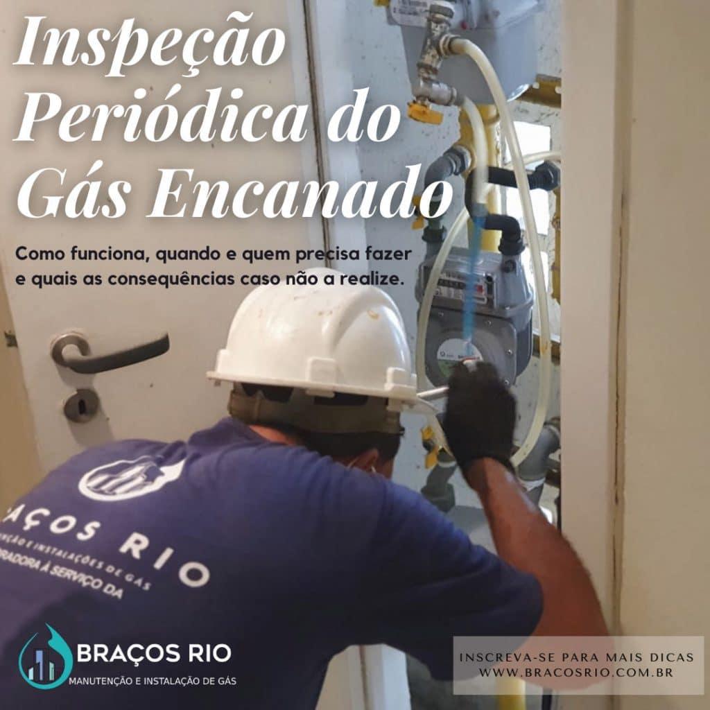 Braços Rio - Inspeção periódica do gás encanado